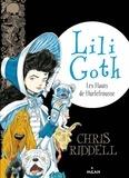 Chris Riddell - Lili Goth, Tome 03 - Les hauts de Hurlefrousse.