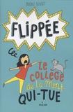Booki Vivat - Flippée Tome 2 : Le collège de La-Mort-Qui-Tue.