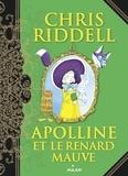 Chris Riddell - Apolline, Tome 04 - Apolline et le renard mauve.