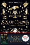 Leigh Bardugo - Six of crows, Tome 02 - La cité corrompue.