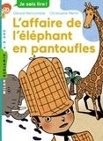 Gérard Moncomble et Christophe Merlin - L'affaire de l'éléphant en pantoufles.