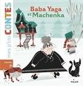 Camille Laurans et Clémentine Sourdais - Baba Yaga et Machenka.