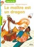 Bénédicte Rivière et Bérengère Delaporte - Le maître est un dragon.