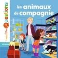Les animaux de compagnie / textes de Pascale Hédelin | Hédelin, Pascale