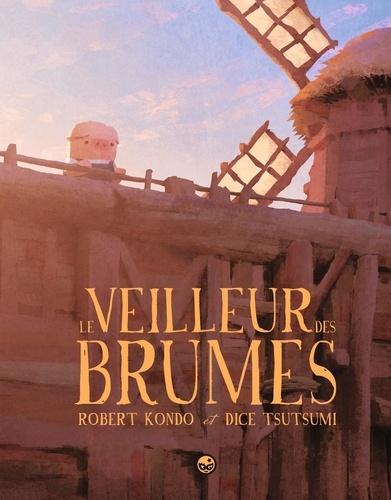 Le Veilleur des Brumes. Tome 1 / Robert Kondo, Daisuke Tsutsumi | Kondo, Robert. Auteur