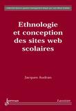 Jacques Audran - Ethnologie et conception des sites Web scolaires.