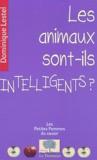 Dominique Lestel - Les animaux sont-ils intelligents ?.