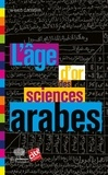 Ahmed Djebbar - L'âge d'or des sciences arabes.