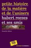 Hubert Reeves - Petite histoire de la matière.