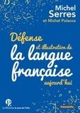 Michel Serres - Défense et illustration de la langue française, aujourd'hui.