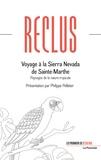 Elisée Reclus - Voyage à la Sierra Nevada de Sainte-Marthe - Paysages de la nature tropicale.