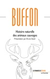Georges-Louis Leclerc de Buffon - Histoire naturelle des animaux.