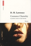 David Herbert Lawrence - Constance Chatterley - La première version de Lady Chatterley's Lover.