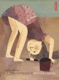 La gigantesque petite chose / Beatrice Alemagna   Alemagna, Beatrice (1973-....). Auteur