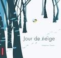 Jour de neige / Delphine Chedru | Chedru, Delphine (1971-....). Auteur