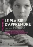 Le plaisir d'apprendre / Philippe Meirieu   Meirieu, Philippe (1949-....). Auteur