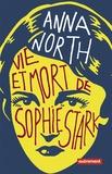 Anna North - Vie et mort de Sophie Stark.
