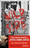 Wild side / Michael Imperioli | Imperioli, Michael (1966-....). Auteur