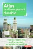 Paul Arnould et Yvette Veyret - Atlas du développement durable.