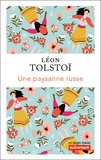 Léon Tolstoï - Une paysanne russe.