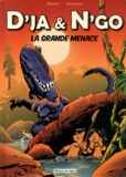 Derick et  Marwane - D'ja & N'go - La Grande Menace.