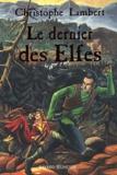 Le dernier des Elfes / Christophe Lambert | Lambert, Christophe (1969-....)