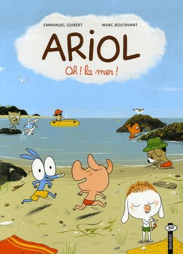 Ariol. 6, Oh ! la mer ! / ill. de Marc Boutavant | BOUTAVANT, Marc. Illustrateur