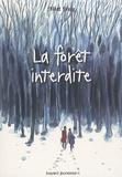 La forêt interdite / Matt Haig | Haig, Matt (1975-....). Auteur
