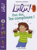 Dur, dur, les complexes ! / Stéphanie Duval, Marylise Morel | Duval, Stéphanie (1968-....). Auteur