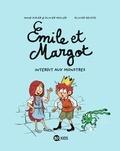 Olivier Muller et Anne Didier - Emile et Margot Tome 1 : Interdit aux monstres.
