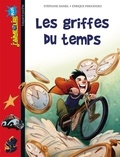 Les griffes du temps / une histoire écrite par Stéphane Daniel | Daniel, Stéphane (1961-....)