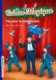 Mary Pope Osborne - La Cabane Magique Tome 45 : Houdini le magicien.