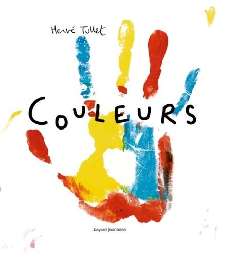 Couleurs. | Tullet, Hervé (1958-....). Auteur