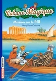 Mary Pope Osborne - La Cabane Magique Tome 46 : Mission sur le Nil.