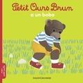 Marie Aubinais et Danièle Bour - Petit Ours Brun a un bobo.
