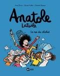 Anatole Latuile. Tome 08, Le roi du chahut / Anne Didier, Olivier Muller, Clément Devaux | Didier, Anne (1969-....). Auteur