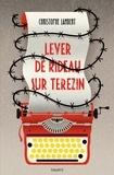 Lever de rideau sur Terezin / Christophe Lambert   Lambert, Christophe (1969-....). Auteur