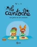 La Cantoche. 2, Les goûts et les couleurs / Nob | Nob (1973-....)
