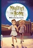 Anne Schmauch et Anne-Lise Nalin - Maléfice sur Rome Tome 1 : D'entre les morts.