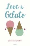 Jenna Evans Welch - Love & Gelato.
