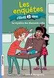 Isabelle Maroger - Les enquêtes d'Eliott et Nina, Tome 08 - Le mystère des diamants.