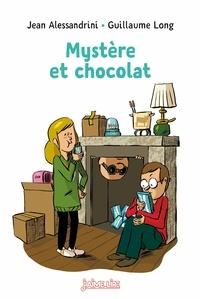 Jean Alessandrini et Guillaume Long - Mystère et chocolat.