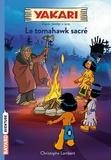 Christophe Lambert et  Derib - Yakari Tome 2 : Le tomahawk sacré.