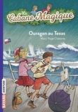 Mary Pope Osborne - La Cabane Magique Tome 52 : Ouragan au Texas.