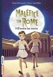 Anne Schmauch - Maléfice sur Rome, Tome 01 - D'entre les morts.