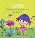 Marie-Agnès Gaudrat - Savez-vous planter la joie ?.