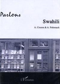 Ariel Crozon et Adrienne Polomack - Parlons Swahili. 2 CD audio
