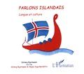 Solveig Bjarnason - Parlons islandais - Langue et culture. 1 CD audio
