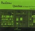César Itier - Parlons quechua, la langue du Cuzco. 1 CD audio