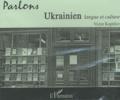 Victor Koptilov - Parlons ukrainien - Langue et culture. 1 CD audio